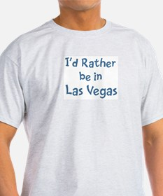 Rather be in Las Vegas T-Shirt