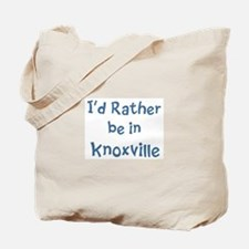 Rather be in Knoxville Tote Bag