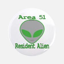 "Area 51 Resident Alien 3.5"" Button"