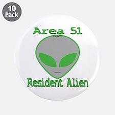 "Area 51 Resident Alien 3.5"" Button (10 pack)"