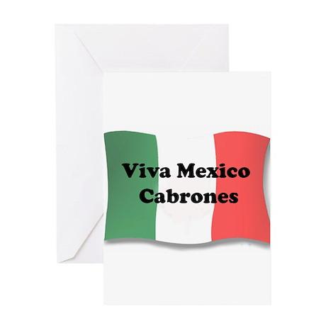 Viva Mexico Cabrones! Greeting Card