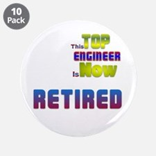 "Retired Top ENGINEER 3.5"" Button (10 pack)"