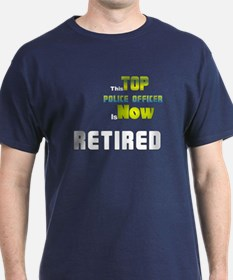 Top Police Officer Retired T-Shirt