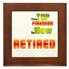 Retired Top Fireman Framed Tile