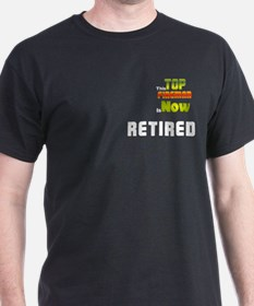 Retired Top Fireman T-Shirt