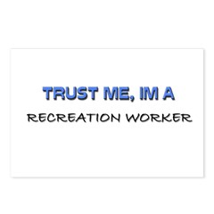 Trust Me I'm a Recreation Worker Postcards (Packag