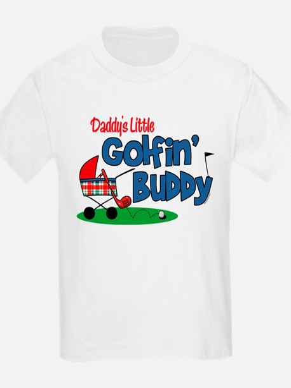 Daddy's Little Golfin' Buddy T-Shirt