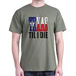 Dark T-Shirt Texas Till I Die