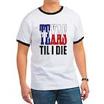 Texas Til I Die Ringer T