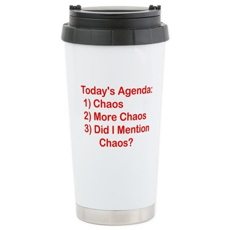 Today's Agenda: Chaos Stainless Steel Travel Mug
