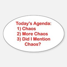 Today's Agenda: Chaos Oval Decal