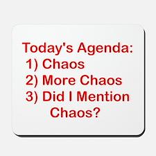 Today's Agenda: Chaos Mousepad