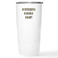 Suffering Saddle Soap Travel Mug