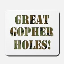 Great Gopher Holes Mousepad