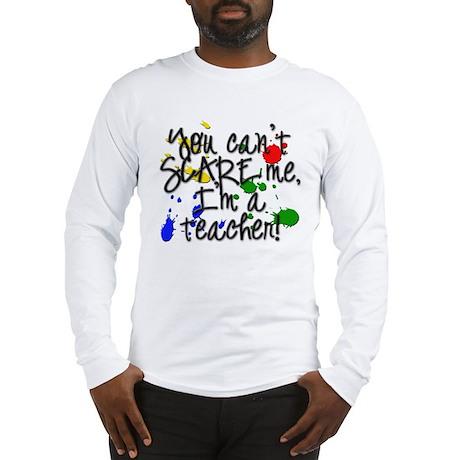 Scare Teacher Long Sleeve T-Shirt