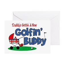 Daddy's New Golfing Buddy Greeting Card