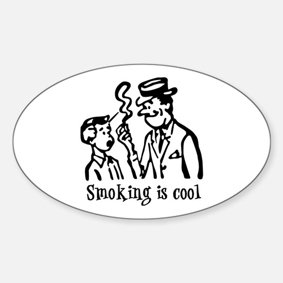 Smoking is cool Oval Decal