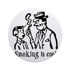 Smoking is cool Ornament (Round)