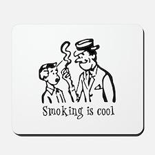 Smoking is cool Mousepad
