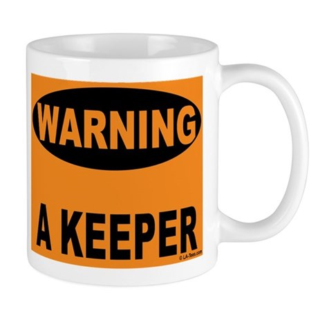 A Keeper Warning Mug