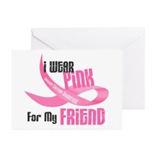 I Wear Pink For My Friend 33 Greeting Cards (Pk of