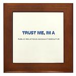 Trust Me I'm a Public Relations Account Executive