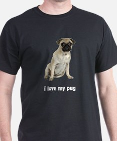 I Love My Pug T-Shirt