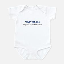 Trust Me I'm a Psychologist Assistant Infant Bodys