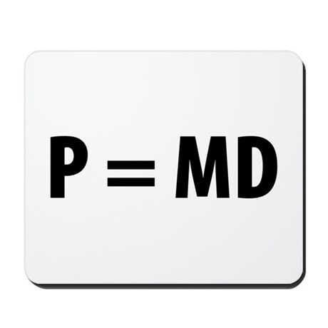 Med Student P=MD Mousepad