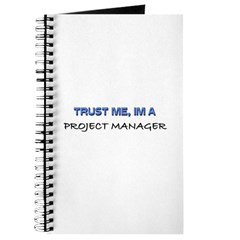 Trust Me I'm a Project Manager Journal