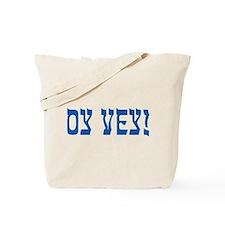 Oy Vey! Tote Bag
