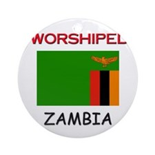 I'm Worshiped In ZAMBIA Ornament (Round)