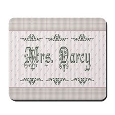 Mrs. Darcy Mousepad