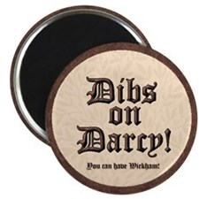 Dibs on Darcy! Magnet