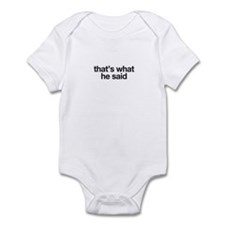 Cute Thats what she said Infant Bodysuit