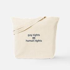 gay rights = human rights Tote Bag