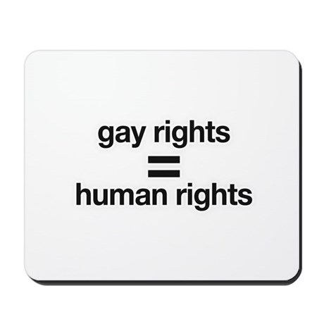 gay rights = human rights Mousepad