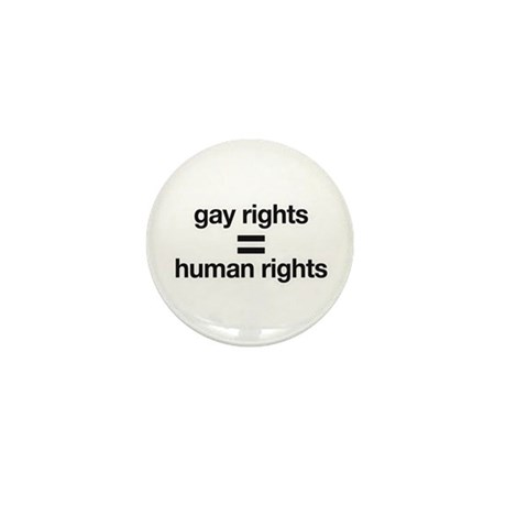 gay rights = human rights Mini Button