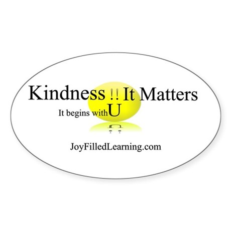 Kindness It Matters Oval Sticker
