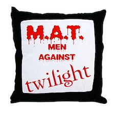 M.A.T. Men Against Twilight Throw Pillow