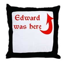 Edward was here Throw Pillow
