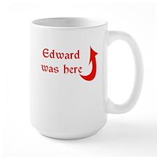 Edward was here Mug