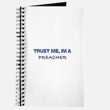 Trust Me I'm a Preacher Journal