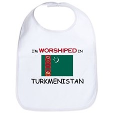 I'm Worshiped In TURKMENISTAN Bib