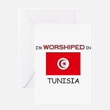 I'm Worshiped In TUNISIA Greeting Card