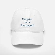 Rather be in Portsmouth Baseball Baseball Cap