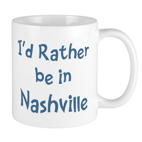 Rather be in Nashville Mug