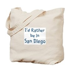 Rather be in San Diego Tote Bag