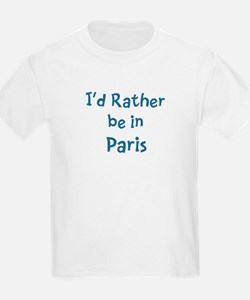Rather be in Paris T-Shirt