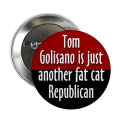 Fat Cat Tom Golisano Political Button